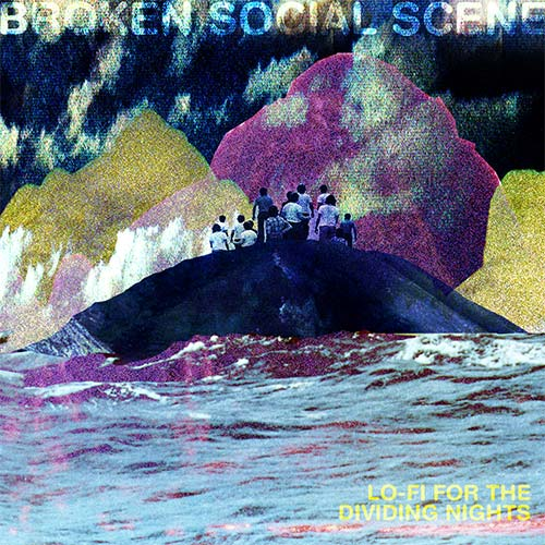 Broken Social Scene - Lo-Fi For The Dividing Nights