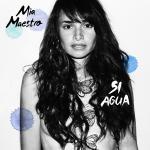 Mia Maestro - Si Agua