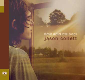 Jason Collett - Motor Motel Love Songs