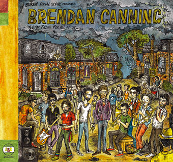 Broken Social Scene Presents Brendan Canning - Something For All Of Us...