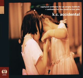 KC Accidental - Captured Anthems For An Empty Bathtub + Anthems For The Could've Bin Pills