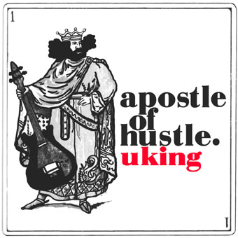 Apostle Of Hustle - U King