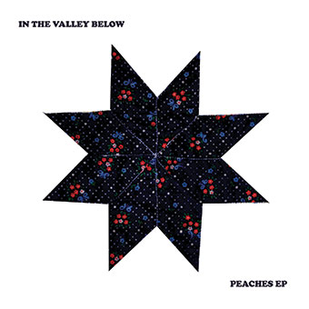In The Valley Below - Peaches EP